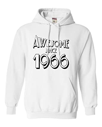 fd4c2bce908 Go All Out Small White Adult Awesome Since 1966 Funn Sweatshirt Hoodie