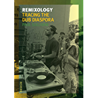 Remixology: Tracing the Dub Diaspora (Reverb) book cover