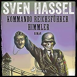 Kommando Reichsführer Himmler (Sven Hassel-serien 10)