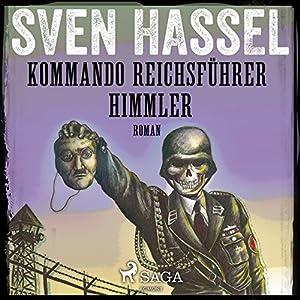Kommando Reichsführer Himmler (Sven Hassel-serien 10) Audiobook