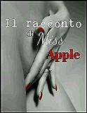 Il racconto di Miss Apple: Livia