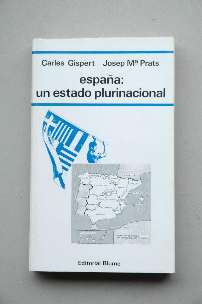 España : un estado plurinacional: Amazon.es: Gispert, Carles, Prats, Josep Mari: Libros