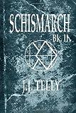 Schismarch, J. J. Telly, 146642429X