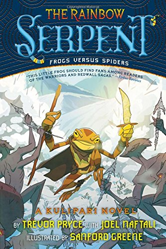 The Rainbow Serpent (A Kulipari Novel #2) [Trevor Pryce - Joel Naftali] (Tapa Blanda)