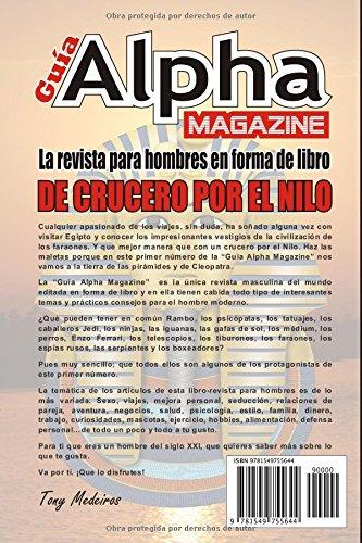 DE CRUCERO POR EL NILO: LA REVISTA PARA HOMBRES EN FORMA DE LIBRO (GUIA ALPHA MAGAZINE) (Spanish Edition): TONY MEDEIROS: 9781549755644: Amazon.com: Books