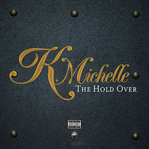 The Hold Over [Explicit]