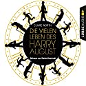 Die vielen Leben des Harry August Audiobook by Claire North Narrated by Stefan Kaminski