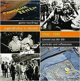 Küchen Werner Stendal jugendkultur in stendal 1950 1990 szenen aus der ddr porträts