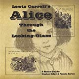 Alice Through the Looking Glass by Stephen Daltry (2013-05-03)