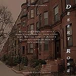 Desert Rose: The Answered Prayer: Friendship, Hope, Faith and Love, Book 1   Susan Cummings