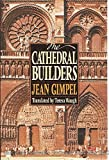 The Cathedral Builders (Harper colophon books)