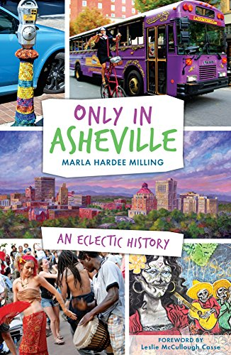 only-in-asheville-an-eclectic-history