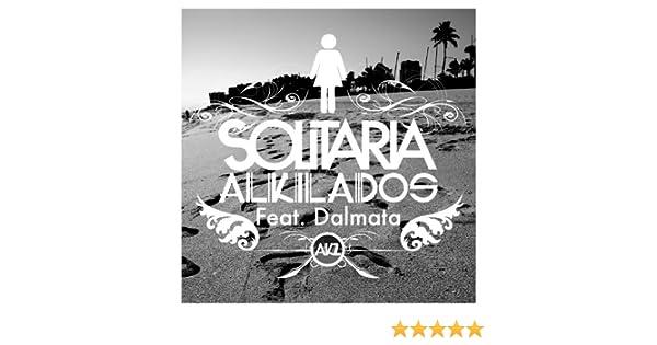 solitaria alkilados ft dalmata mp3 gratis