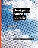 img - for Designing Brand Identity: An Essential Guide for the Whole Branding Team book / textbook / text book