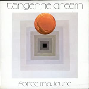 Tangerine Dream Force Majeure