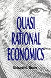 Quasi Rational Economics, Richard H. Thaler, 087154847X
