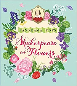 Shakespeare Flowers: Panorama Pops