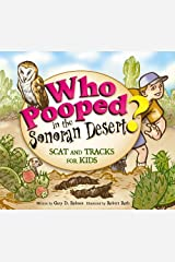 Who Pooped in the Sonoran Desert? - Scat and Tracks for Kids Paperback