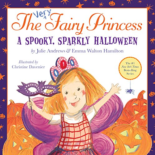 The Very Fairy Princess: A Spooky, Sparkly Halloween -