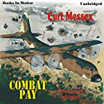 Combat Pay | Curt Messex
