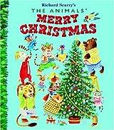The Animals' Merry Christmas (Little Golden Books (Random House))