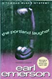 The Portland Laugher