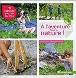 A l'aventure dans la nature !