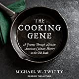 #5: The Cooking Gene: A Journey Through African-American Culinary History in the Old South