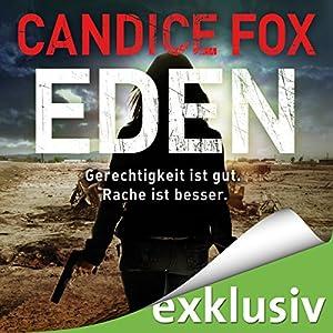 Eden (Hades-Trilogie 2) Hörbuch von Candice Fox Gesprochen von: Wolfgang Wagner