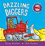 : Dazzling Diggers (Amazing Machines)