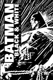 img - for Batman Black And White TP Vol 03 (Batman Black & White) by Various (2008) Paperback book / textbook / text book