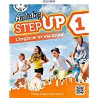Step up on holiday. Student book. Per la Scuola media. Con espansione online. Con CD-Audio [Lingua inglese]: 1