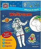 Mitmach-Heft Weltraum: Galaktische Rätsel, Sticker und Ausmalseiten