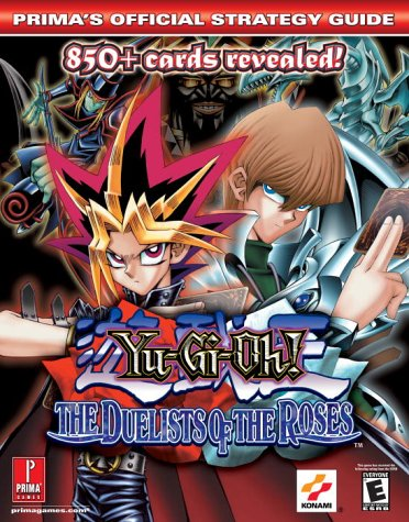 Yu-Gi-Oh! Duelists of the Roses (Prima's Official Strategy Guide)