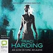 An Echo In Time: Ancient Future Trilogy, Book 2 | Traci Harding