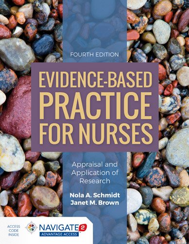 1284122905 - Evidence-Based Practice for Nurses: Appraisal and Application of Research