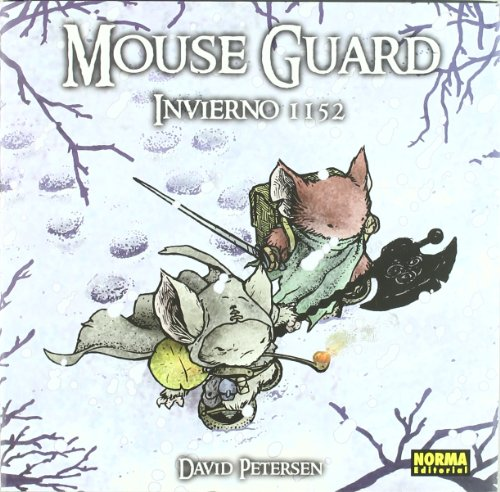 Mouse Guard Invierno 1152 / Winter 1152 (Spanish Edition)