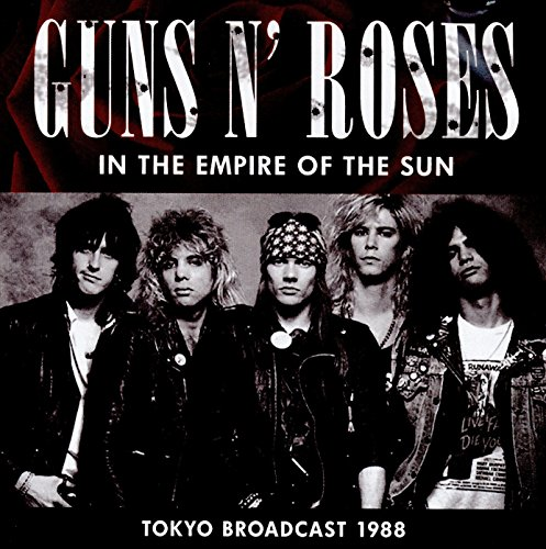 In The Empire Of The Sun (Gun N Roses Sweet Child O Mine Live)