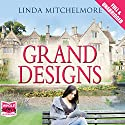 Grand Designs Audiobook by Linda Mitchlelmore Narrated by Avita Jay