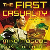 The First Casualty: Jump Universe, Book 1 | Mike Shepherd