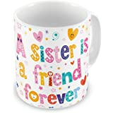 Indigifts Raksha Bandhan Gifts for Sister Sis is a Friend Forever Quote White Coffee Mug 330 ml - Gifts for Sister, Rakshabandhan Gifts, Sister Rakhi Gift, Sister Birthday Gift, Sister Cup Gift