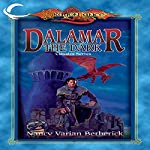 Dalamar the Dark: Dragonlance Classics, Book 2 | Nancy Varian Berberick