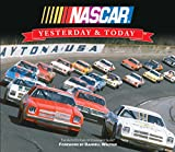 img - for Yesterday & Today: NASCAR book / textbook / text book