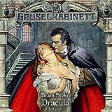 Gruselkabinett Folge 18 - Dracula (Teil 2 von 3) by Bram Stoker