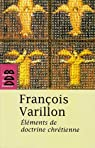 Elements de doctrine chrétienne par Varillon
