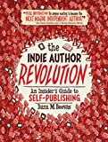 The Indie Author Revolution, Dara Beevas, 1592985041