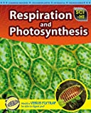 Respiration and Photosynthesis, Donna Latham, 1410932567