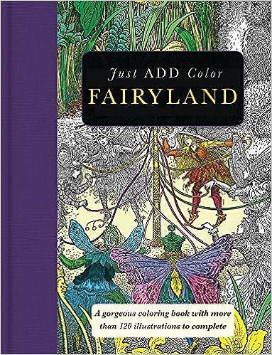 Amazon Just Add Color Fairyland 9781438007601 Carlton Publishing Group Books