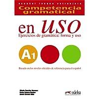 En uso. A1. Competencia gramatical. Per le Scuole superiori. Con espansione online