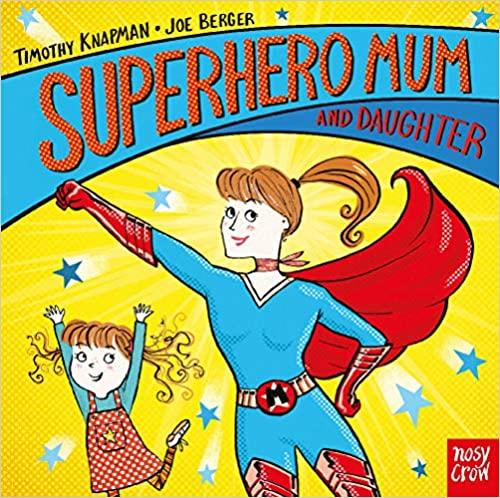 Superhero Mum and Daughter front cover